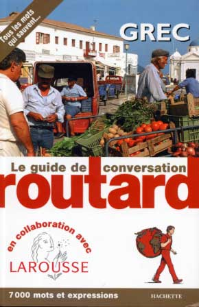 Grec. Le guide de conversation du Routard
