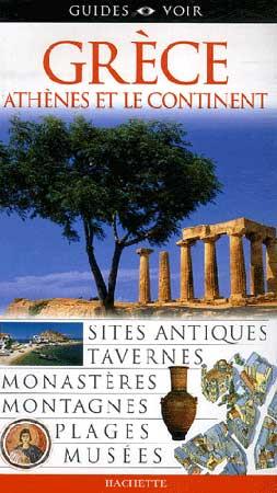 Guide voir Grèce. Athènes et le continent 2007