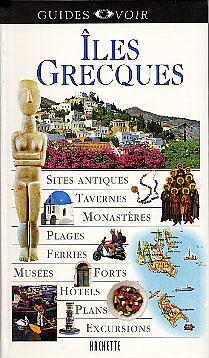 Hachette, Iles Grecques, Guide Voir
