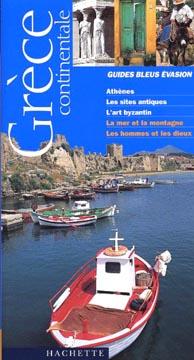 Hachette, Grèce Continentale - Guide Bleu Evasion