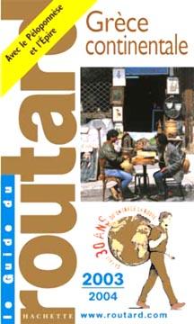 Hachette, Guide du Routard Grèce continentale 2003/2004