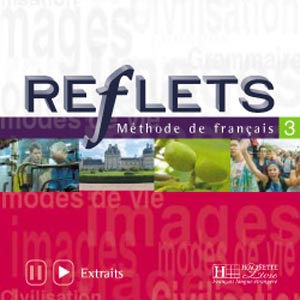 Hachette, Reflets - niveau 3 - CD audio