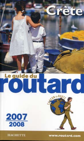 Guide du Routard Cr�te 2007-2008
