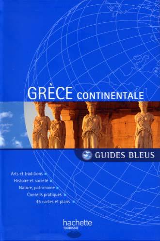 Grèce continentale Guide bleu 2009