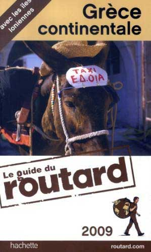 Guide du Routard Gr�ce continentale 2009
