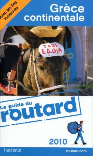 Hachette, Guide du Routard Grèce continentale 2010