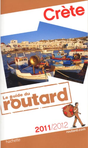 Guide du Routard Cr&egrave;te 2011/2012