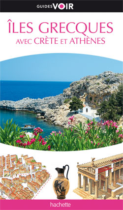 Hachette, Guide voir Iles grecques