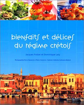 Fricker, Bienfaits et délices du régime crétois