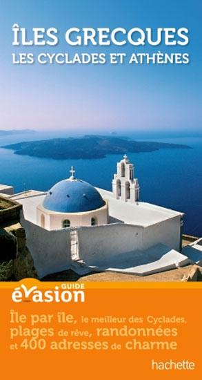 Guide Evasion Iles grecques : les Cyclades et Athènes