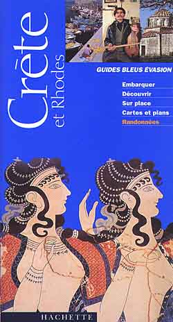 Hachette, Crète et Rhodes - Guide Evasion 2000