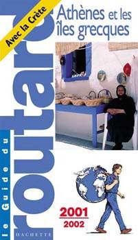 Routard, Athènes et les îles grecques 2001-2002