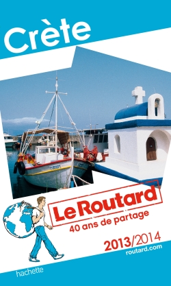 Guide du Routard Crète 2013/2014