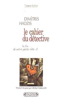 Hadzis, Cahiers du d�tective
