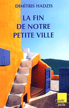 La Fin de notre petite ville