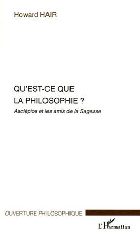 Qu'est-ce que la philosophie ? Asclépios et les amis de la Sagesse