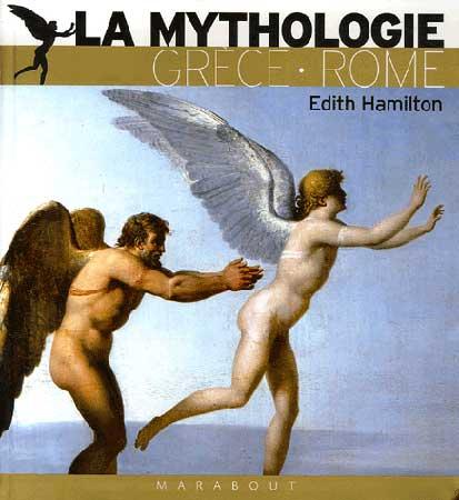 Hamilton, La mythologie. Grèce Rome