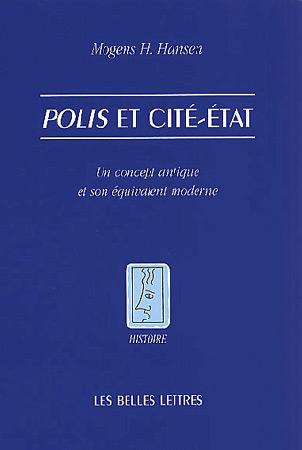 Polis et Cit�-Etat. Un concept antique et son �quivalent moderne