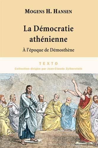 Herman Hansen, La démocratie athénienne à l'époque de Démosthène