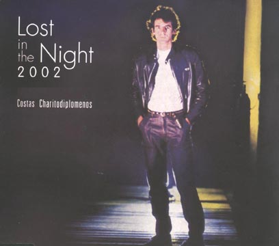 Haritodiplomenos, Lost in the night 2002