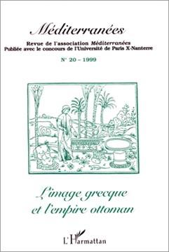 L'Harmattan, Méditerranées n° 20 - L'image grecque et l'empire ottoman