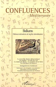 L'Harmattan, Confluences Méditerranées N°38 - Balkans, Démocratisation et rep