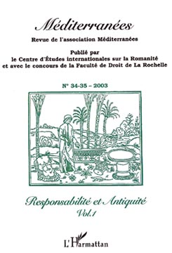 Mediterranées n° 34-35 - Responsabilité et Antiquité vol.1