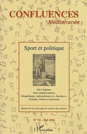 L'Harmattan, Confluences M�diterran�e N�50 : Sport et politique