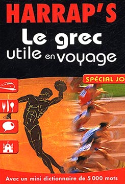 Le grec utile en voyage : Sp�cial JO