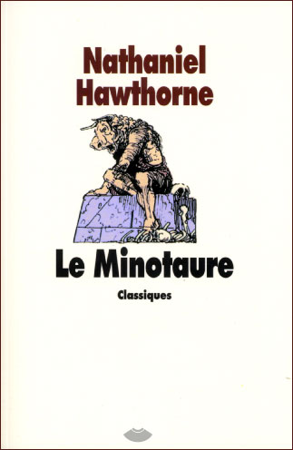 Hawthorne, Le Minotaure