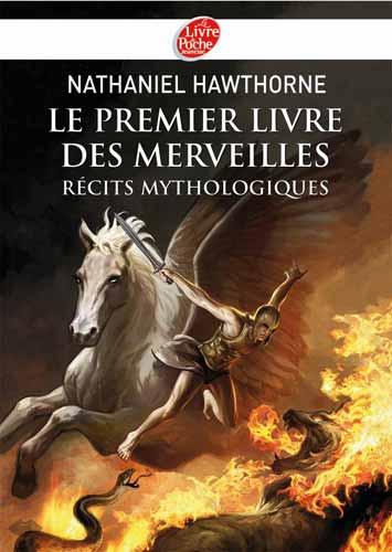 Hawthorne, Le premier livre des merveilles. Récits mythologiques