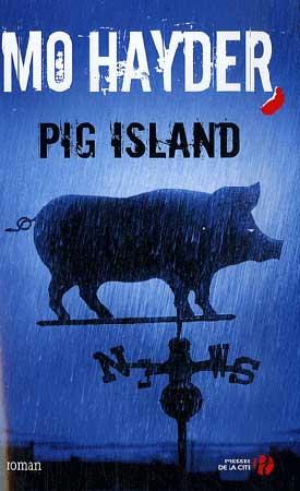 Hayder, Pig Island