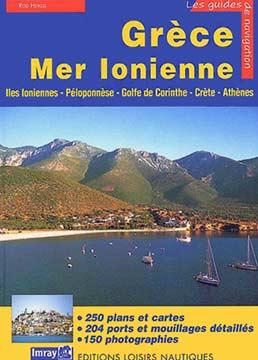 Heikell, Grèce Mer Ionienne. Guide nautique des Côtes et Iles Grecques : Tome 1