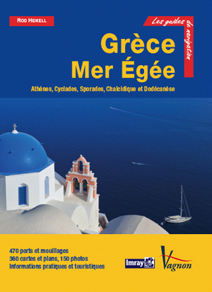 Grce Mer Ege. Guide nautique des Ctes et Iles Grecques : Tome 2