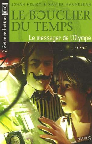 Le bouclier du temps : Le messager de l'Olympe