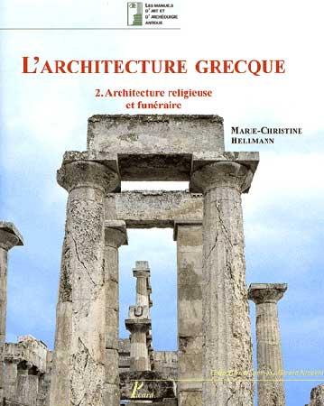 L'architecture grecque. T2, Architecture religieuse et funιraire