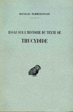 Hemmerdinger, Essai sur l'histoire du texte de Thucydide