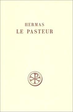 Hermas, Le pasteur