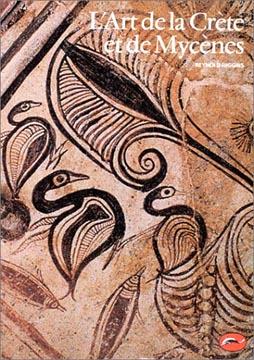 L'art de la Crète et de Mycènes