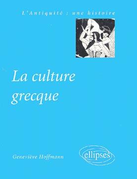 Hoffmann, La culture grecque
