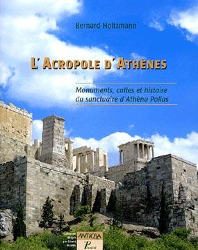 Holtzmann, L'Acropole d'Ath�nes