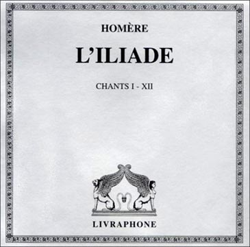 L'Iliade Chants I-XIII