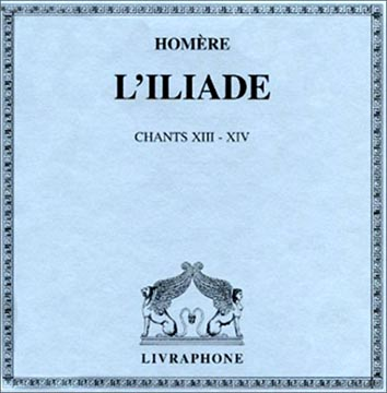 L'Iliade Chants IX-XIV