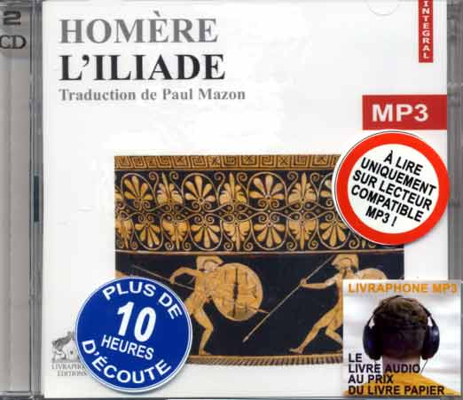 Homère, L'iliade. 2CD Audio MP3