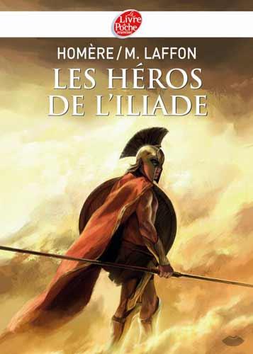 Laffon, Les héros de L'Iliade