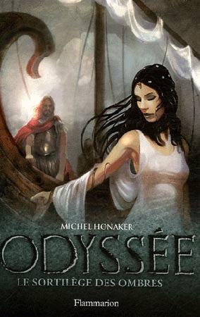 Honaker, Odyssée T3 : Le sortilège des ombres