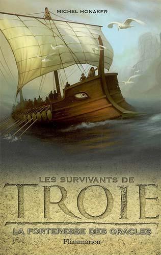 Les Survivants de Troie 2. La forteresse des oracles