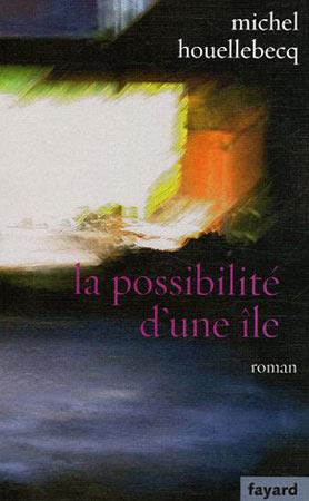 Houellebecq, La possibilité d'une île