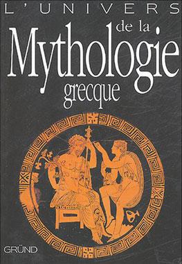 L'univers de la Mythologie grecque
