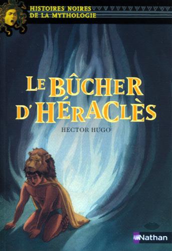 Hugo, Le b�cher d'H�racl�s